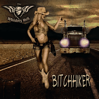 The Whiskey Hell - Bitchhiker [CD]