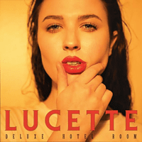 Lucette - Deluxe Hotel Room [CD]