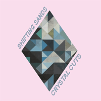 The Shifting Sands - Crystal Cuts [Vinyl]
