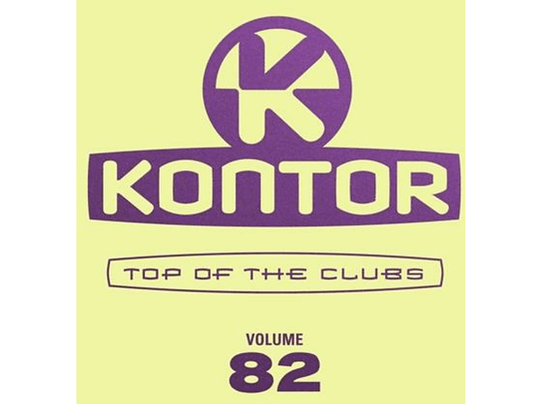 VARIOUS - Kontor Top Of The Clubs Vol.82 [CD]
