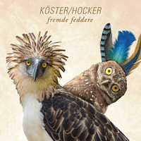 Köster & Hocker - Fremde Feddere [CD]