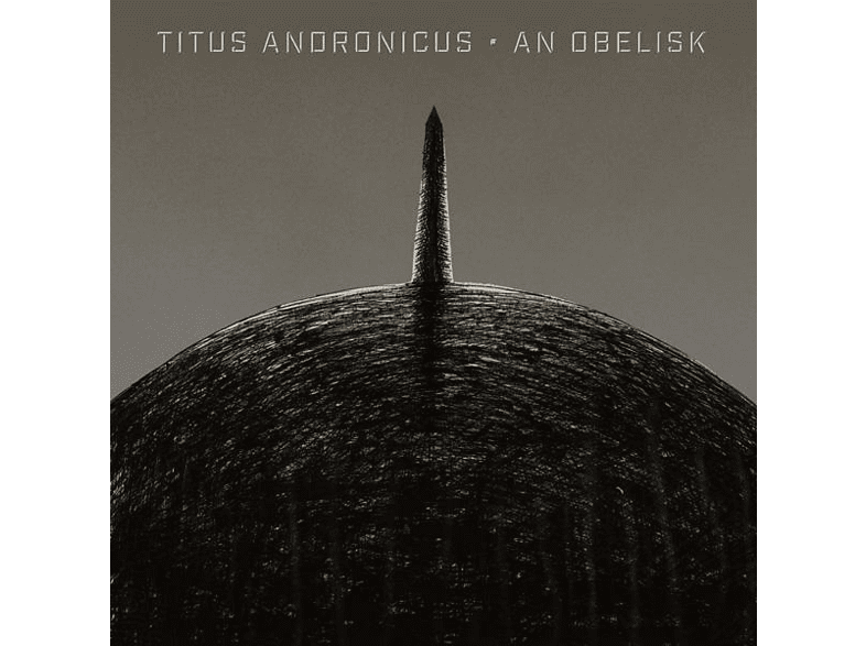 Titus Andronicus - An Obelisk [LP + Download]