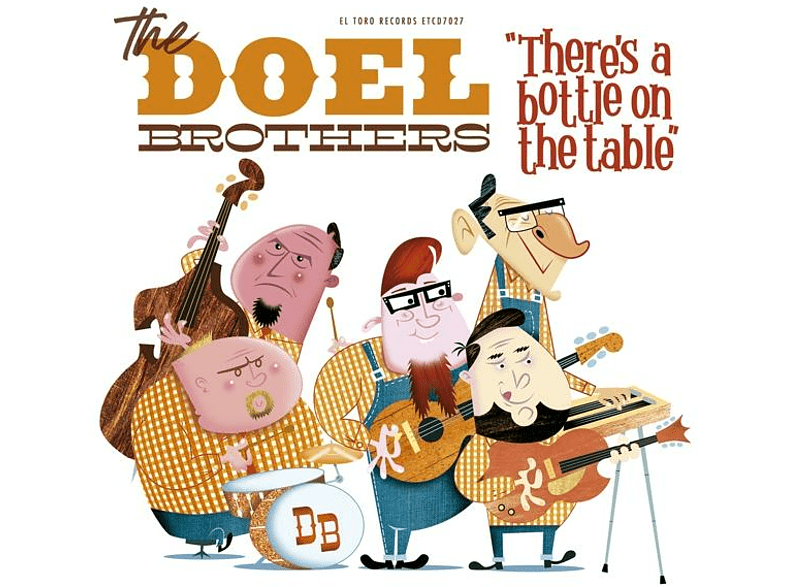The Doel Brothers - There's A Bottle On The Table [CD]