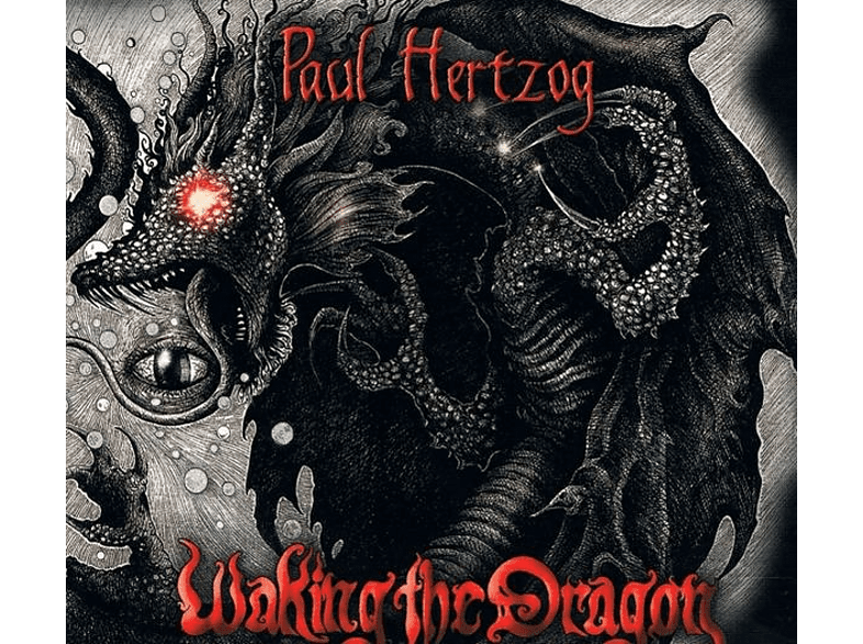 Paul Hertzog - Waking The Dragon [CD]