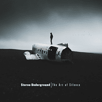 Stereo Underground - The Art Of Silence (180g LP+MP3) [LP + Download]