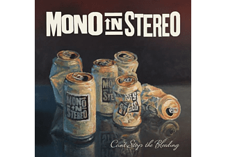 Mono In Stereo - Can't Stop The Bleeding - (CD)