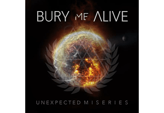 Bury Me Alive - UNEXPECTED MISERIES - (CD)