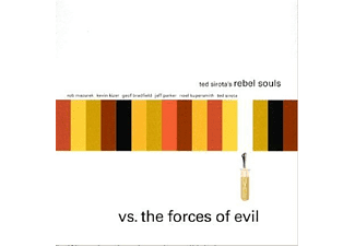 Ted Sirota's Rebel Souls - Vis The Forces Of Evil - (CD)
