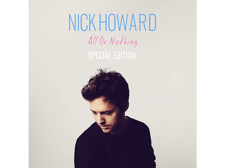 Nick Howard - All Or Nothing (Special Edition) [CD]