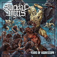 Suicidal Angels - Years of Aggression [CD]