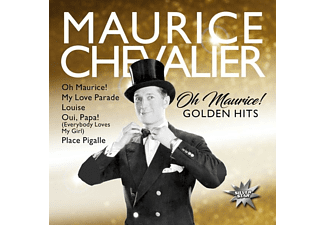 Maurice Chevalier - Oh Maurice! (Golden Hits) - (CD)