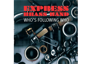 The Express Brass Band - Who's Following Who - (CD)