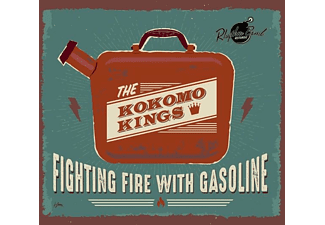 The Kokomo Kings - Fighting Fire With Gasoline - (CD)