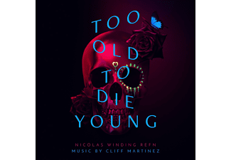 Cliff Martinez - Too Old To Die Young - (Vinyl)
