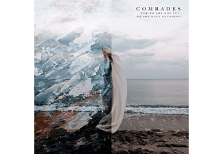 Comrades - For We Are Not Yet,We Are Only Becoming - (CD)