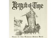 Length Of Time - Shame To This Weakness Modern World [Vinyl]