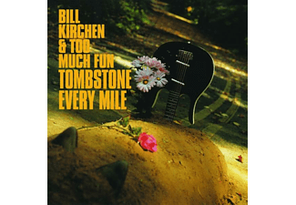 Bill & Too Much Kirchen - TOMBSTONE EVERY MILE - (Vinyl)