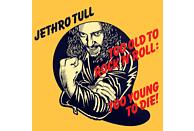 Jethro Tull - Too Old To Rock'n'roll, [CD]