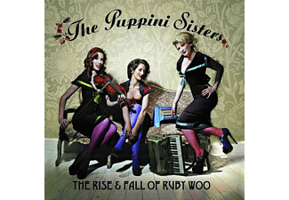 The Puppini Sisters - The Rise And Fall Of Ruby Woo - (CD)